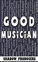 Good Musician: The biggest glossary of all music production words, EDM and DJ terms, and sound engineering terminology.