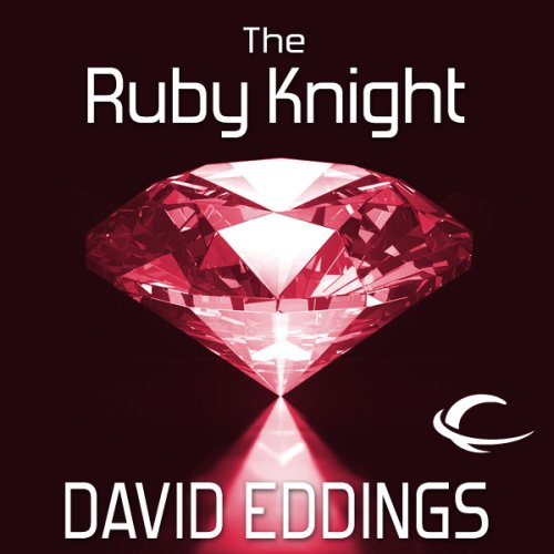 The Ruby Knight: The Elenium, Book 2