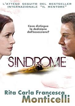 Sindrome (Detective Eric Shaw Vol. 2) di [Rita Carla Francesca Monticelli]