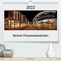 Berliner Panoramaansichten 2022 (Premium, hochwertiger DIN A2 Wandkalender 2022, Kunstdruck in Hochglanz): Panoramaaufnahmen von naechtlichen Berlin (Monatskalender, 14 Seiten )