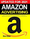 Amazon Advertising: Boost Your Sales with Sponsored Products, Sponsored Brands, and Lockscreen Ads with Amazon's Pay-Per-Click PPC Ads