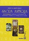 Sacra antiqua: Diccionario ilustrado de términos del patrimonio artístico y cultural de la Iglesia: 138 (Dossiers CPL)