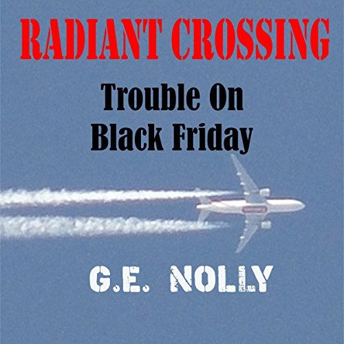 Radiant Crossing: Trouble on Black Friday     The Adventures of Hamilton