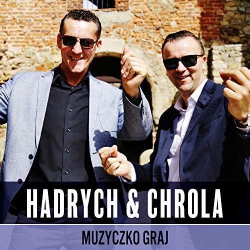 Hadrych & Chrola