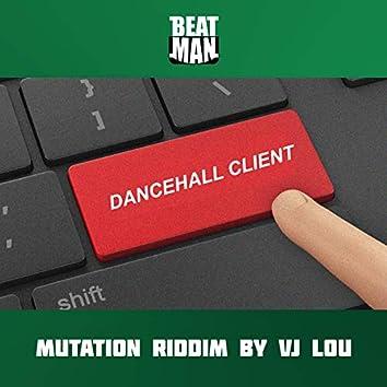 Dancehall Client (Mutation Riddim)
