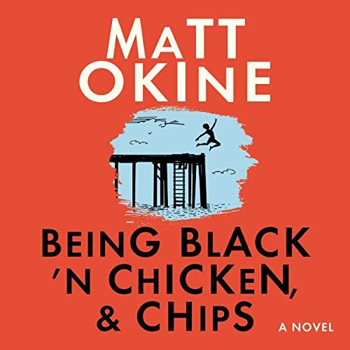 Being Black 'n Chicken, & Chips