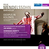 メンデルスゾーン:付随音楽「コロノスのオイディプス」Op.93