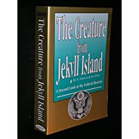 The Creature from Jekyll Island: A Second Look at the Federal Reserve 2nd edition by Griffin, G. Edward (1995) Paperback