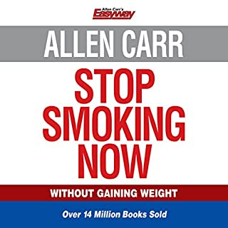 Allen Carr's Stop Smoking Now                   By:                                                                                                                                 Allen Carr                               Narrated by:                                                                                                                                 Richard Mitchley                      Length: 4 hrs and 53 mins     266 ratings     Overall 4.8