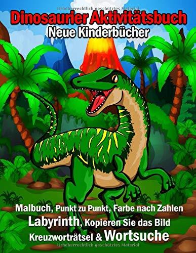 Neue Kinderbücher Dinosaurier Aktivitätsbuch: 108 Seiten Top Klassiker Aktivitäten Für Jungen & Mädchen, Dino Malbuch, Von Punkt Zu Punkt, Labyrinth ... Zeichnung Bild, Color By Numbers in Englisch!