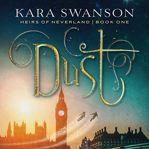 Dust: Heirs of Neverland, Book 1