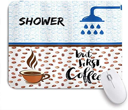 Dekoratives Gaming-Mauspad,Lustige Dusche, aber Kaffee am ersten Morgen Routine für Männer und Frauen,Bürocomputer-Mausmatte mit rutschfester Gummibasis