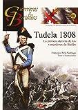 GUERREROS Y BATALLAS 103 TUDELA 1808