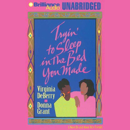 Tryin' To Sleep In the Bed You Made audiobook cover art