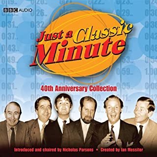 Just a Classic Minute: 40th Anniversary Collection                   By:                                                                                                                                 Ian Messiter                               Narrated by:                                                                                                                                 Ian Messiter                      Length: 8 hrs and 4 mins     58 ratings     Overall 4.7