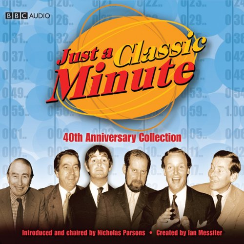 Just a Classic Minute: 40th Anniversary Collection audiobook cover art