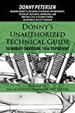Donny's Unauthorized Technical Guide to Harley-Davidson, 1936 to Present: Volume VI: The Ironhead Sportster: 1957 to 1985