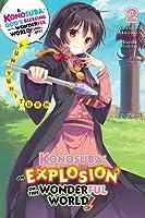 Konosuba: An Explosion on This Wonderful World!, Vol. 2 (light novel): Yunyun's Turn (Konosuba: An Explosion on This Wonderful World! (light novel), 2)