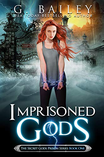 Imprisoned Gods (The Secret Gods Prison Series Book 1)