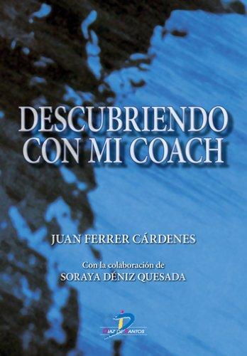 Descubriendo con mi coach (Spanish Edition)