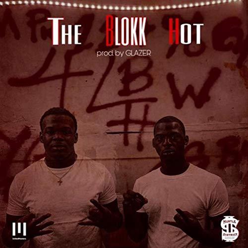 The Blokk Hot [Explicit]