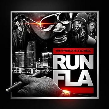 DJ Rell Presents: Run FLA