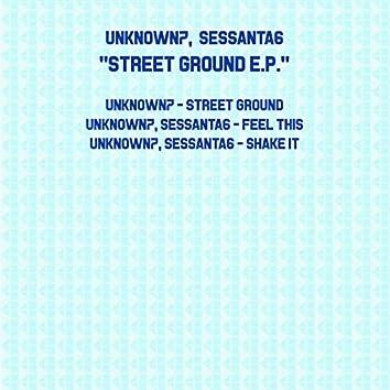 Street Ground E.P.