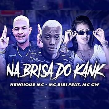Na Brisa do Kank (feat. MC GW)