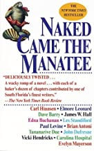 Naked Came the Manatee by Carl Hiaasen, Dave Barry (January 20, 1998) Paperback