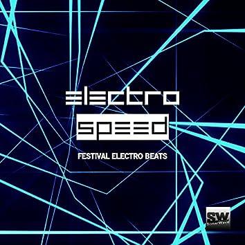 Electro Speed (Festival Electro Beats)