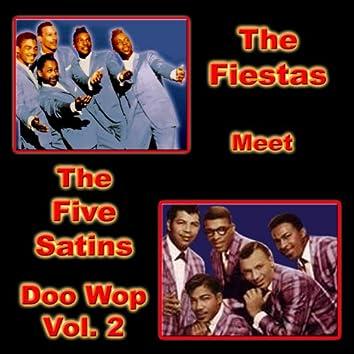 The Fiestas Meet the Five Satins Doo Wop, Vol. 2