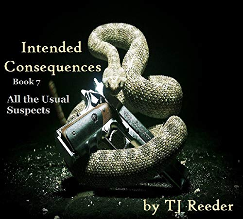 Intended Consequences , All the Usual Suspects, Book Seven