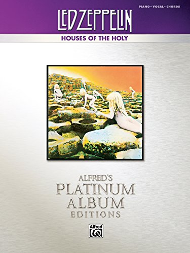 Led Zeppelin: Houses of the Holy Platinum Edition: Piano/Vocal/Chords Sheet Music Songbook Collection (Alfred's Platinum Album Editions) (English Edition)