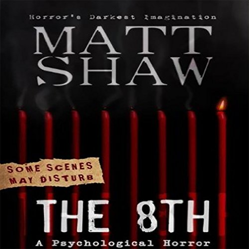 The 8th: A Tale of Horror and Revenge audiobook cover art