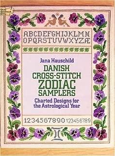 Danish Cross-Stitch Zodiac Samplers (Dover Needlework)