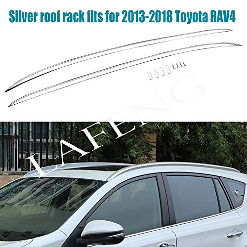 LAFENG silberner Dachträger für Toyota RAV4 2013-2018 2 Stück Aluminiumlegierung Gepäckträger Dachträger Dachträger Dachträger Dachreling