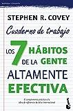 Los 7 hábitos de la gente altamente efectiva. Cuaderno de trabajo: 4 (Prácticos)