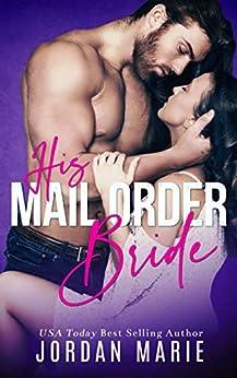 His Mail Order Bride (Alpha Men Book 1) by [Jordan Marie, Wander Aguiar]