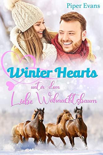 Winter Hearts: Liebe unter dem Weihnachtsbaum