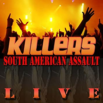 South American Assault Live (Deluxe Version)
