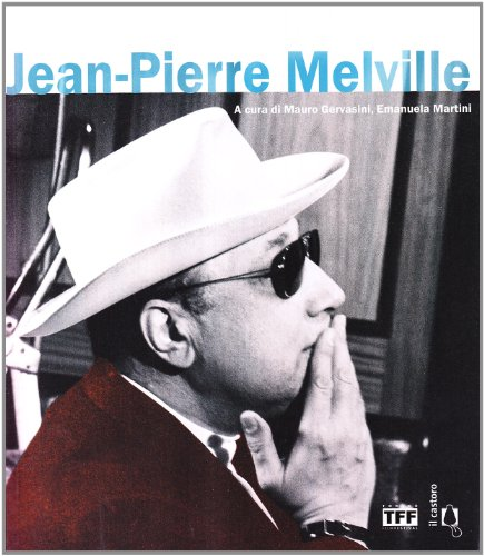 Jean-Pierre Melville. Ediz. illustrata
