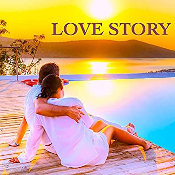 Love Story – Piano Music: Relaxing Background for Romantic Night with Your Love