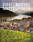 Faszination Deutschland: Eifel, Mosel, Mittelrhein