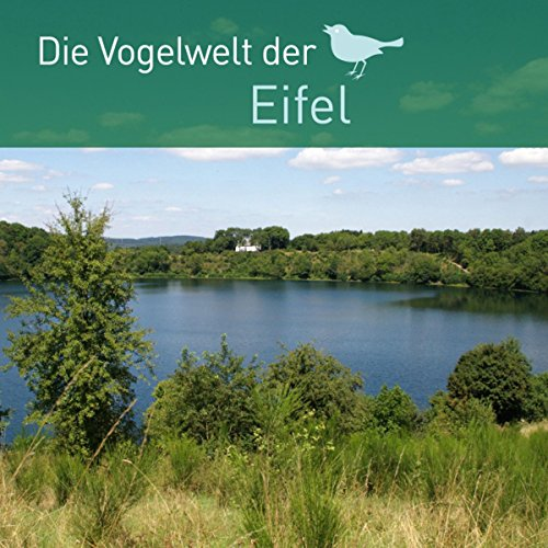 Die Vogelwelt der Eifel                   By:                                                                                                                                 div.                               Narrated by:                                                                                                                                 div.                      Length: 31 mins     Not rated yet     Overall 0.0