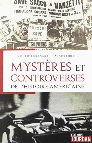 Les mystères et controverses de l'Histoire américaine