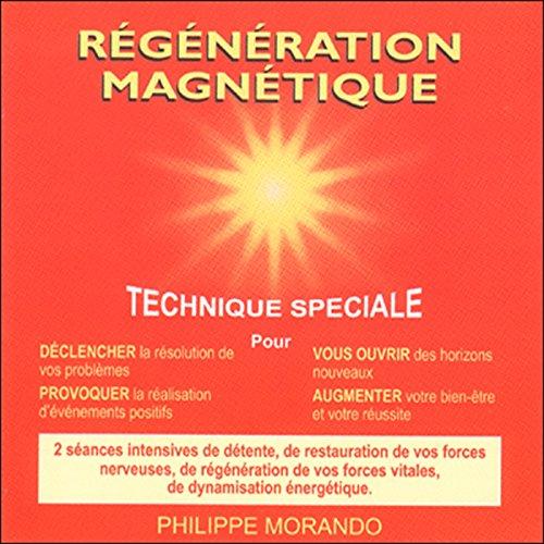 Couverture de Régénération magnétique