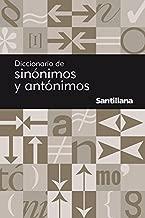 Diccionario de sinónimos y antónimos (Reference) (Spanish Edition)