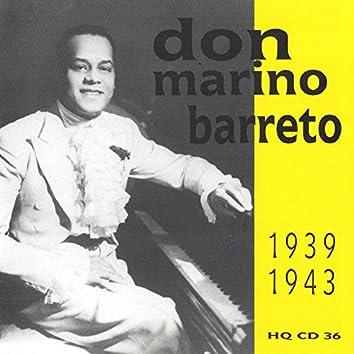 Don Marino Barreto 1939-1943