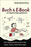 Unsere Buchempfehlung: Buch & E-Book im Eigenverlag publizieren