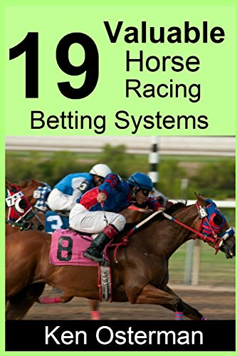 Compare Textbook Prices for 19 Valuable Horse Racing Betting Systems  ISBN 9781095228524 by Osterman, Ken